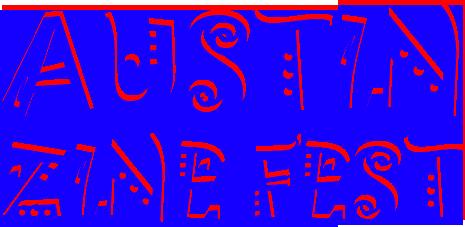 Austin Zine Fest 2019